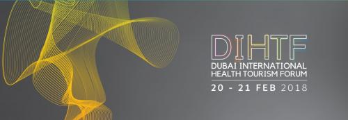 DUBAI INTERNATIONAL HEALTH TOURISM FORUM