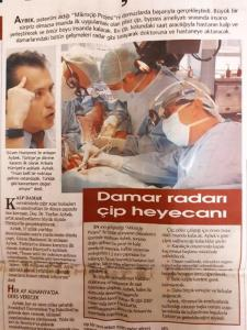 "Radar ""Microchip"": Exciting (Hürriyet Newspaper, November 8, 2006) Tayfun Aybek successfully performed his method of ""Microchip Project"" on pigs, patented by him. If everything goes as expected, it will be started to applied on humans for bypass surgeries (battery-free chip). This chip scans all the warnings about heart and vessels of the patient through a watch and transfers information to concerned hospital or doctor."