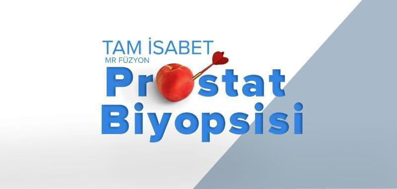 Hedefe Yönelik Füzyon Prostat Biopsisi