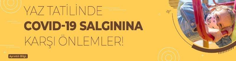 YAZ TATİLİNDE COVID-19 SALGININA KARŞI ÖNLEMLER!